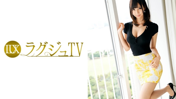 259LUXU-764 ラグジュTV 733 旭川莉奈 29歳 大学講師